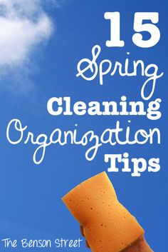 15 Spring Cleaning Organization Tips !