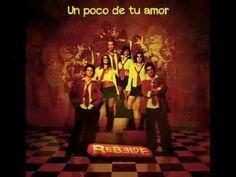 RBD - Un poco de tu amor (Letra) (+lista de reproducción)