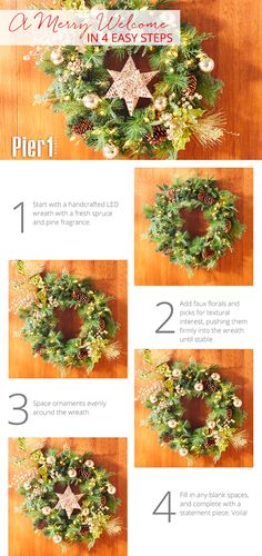 It's easy to create your own one-of-a-kind design with so many exclusive wreaths at Pier 1. Follow these steps and show off your creativity on any wall, door or mantel. Or use this as inspiration to create something totally you!