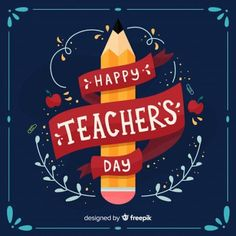 Happy world teacher's day background with lettering Free Vector Happy Teachers Day Wishes, Teachers Day Celebration, Happy Wishes, World Teacher Day, World Teachers, Teachers Day Drawing, Teachers Day Poster, Mother's Day Banner, Study Motivation Quotes