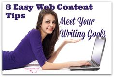 3 Easy Web Content Tips: Meet Your Writing Goals - If you want to make money writing, you need processes and tools: http://angelabooth.com/wp/2014/05/04/3-easy-web-content-tips-meet-writing-goals/