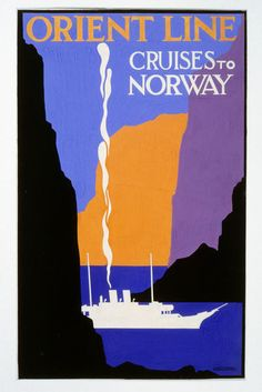 Orient Line Cruises to Norway. Entertainment Jobs, Vintage Travel Posters, Vintage Luggage, Art Deco Posters, Royal College Of Art, Vintage Graphic Design, Ship Art, Cruise Vacation, North Africa