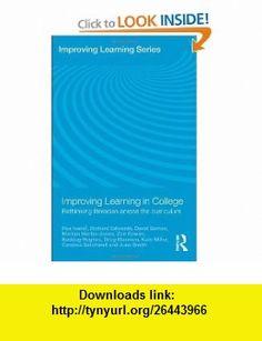 Improving Learning in College Rethinking Literacies Across the Curriculum (9780415469128) Roz Ivanic, Richard Edwards, David Barton, Marilyn Martin-Jones, Zoe Fowler, Buddug Hughes, Greg Mannion, Kate Miller, Candice Satchwell, June Smith , ISBN-10: 0415469120  , ISBN-13: 978-0415469128 ,  , tutorials , pdf , ebook , torrent , downloads , rapidshare , filesonic , hotfile , megaupload , fileserve