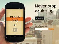 Digital invention blog: Google plugs its Field Trip app into Google Now