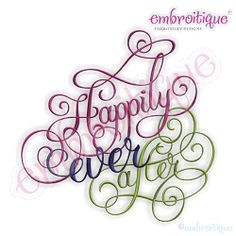Embroidery Designs (All) - Happily Ever After Calligraphy Wedding Script Design on sale now at Embroitique! Local Embroidery, New Embroidery Designs, Machine Embroidery Thread, Wedding Embroidery, Embroidery Monogram, Types Of Embroidery, Learn Embroidery, Embroidery Applique, Embroidery Stitches