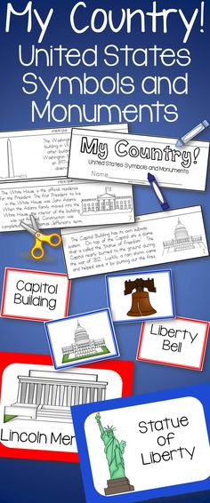 US symbols and monuments-create a flip book, posters, and matching center cards. United States history, map, liberty bell, Mt. Rushmore, Eagle, White House, Statue of Liberty, Capitol building, Washington Monument, flag, .