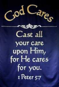 1 Peter 5:7  Thank you for caring about Me...