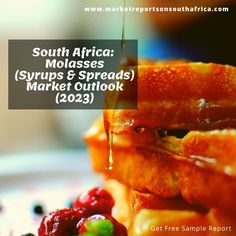 Molasses (Syrups & Spreads) Market in South Africa - Outlook to Market Size, Growth and Forecast Analytics Get Free Samples, South Africa, Period, Beverages, Marketing, Sweet, Food, Essen, Yemek