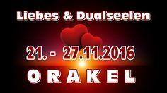 Liebes & Dualseelen ORAKEL 21. - 27.11.2016