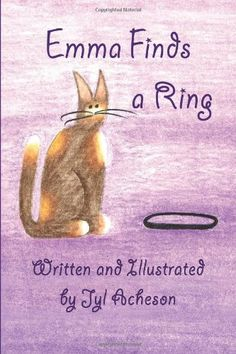 Emma Finds A Ring by Jyl Acheson http://www.amazon.com/dp/1493675591/ref=cm_sw_r_pi_dp_4aFEvb0XS82BS