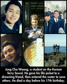 The South Korean ferry Sewol sank on April 16, 2014. 300 people reported dead/missing. Of 29 crew members, 22 survived. As of April 26, all surviving crew members were arrested. Most of the passengers were high school students, like this hero. R.I.P.
