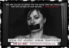 """Stop Human Trafficking www.thea21campaign.org:     When confronted with the horrific statistics surrounding human trafficking, it is easy to agree on the fact that """"someone should do something."""" The A21 Campaign was born when the decision was made to raise our hand, and be that """"someone."""" It was a decision of ordinary people who decided to take responsibility regarding the issue of human trafficking."""