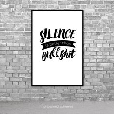Instant Download Funny Printable Art Print Printable Poster Typography Funny Art Instant Art Silence is Better Than Bullshit Printable (5.00 USD) by hairbrainedschemes