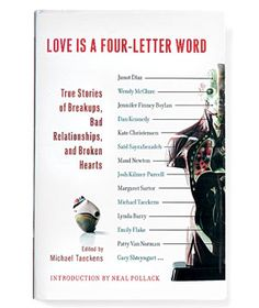 Love is a Four-Letter Word. Essays by 23 different writers.