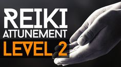 Reiki attunement level 2... https://www.youtube.com/watch?v=qG5FKa2vc0E