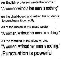 Punctuation is Important. Click through to see more funny examples.