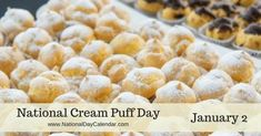 NATIONAL CREAM PUFF DAY Enjoy a cream filled pastry on National Cream Puff Day! Dessert and pastry lovers alike get to celebrate this delicious French creation on January Or… Recipe For I Don't Know, My Recipes, Italian Recipes, National Day Calendar, Cooking Websites, January 2, Creme, Buffet, Desserts