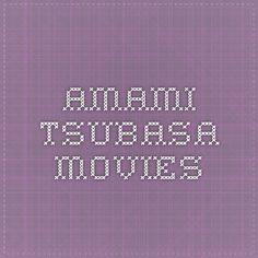 Amami Tsubasa Movies