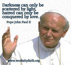 Pope John Paul Ii Quotes John Paul Ii  The Only One I Loved From The Catholic Church John .