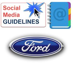 """View the Ford company's Digital Participation Guidelines presented in an infographic style. Great guidelines such as, """" Be honest about who you are"""" and """" Make it clear that the views expressed are yours""""."""