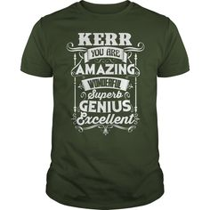 Great To Be KERR Tshirt #gift #ideas #Popular #Everything #Videos #Shop #Animals #pets #Architecture #Art #Cars #motorcycles #Celebrities #DIY #crafts #Design #Education #Entertainment #Food #drink #Gardening #Geek #Hair #beauty #Health #fitness #History #Holidays #events #Home decor #Humor #Illustrations #posters #Kids #parenting #Men #Outdoors #Photography #Products #Quotes #Science #nature #Sports #Tattoos #Technology #Travel #Weddings #Women
