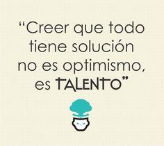 Talento #Citas #Frases (repineado por @PabloCoraje)