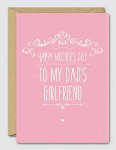 To-my-Dads-Girlfriend-Happy-Mothers-Day