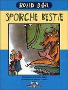 Sporche bestie Roald Dahl