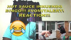 HOT SAUCE INNUENDO BINGO!!! #VOMITALERT! REACTION!!!