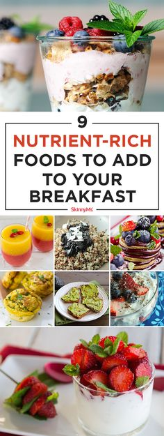 9 Nutrient-Rich Foods to Add to Your Breakfast