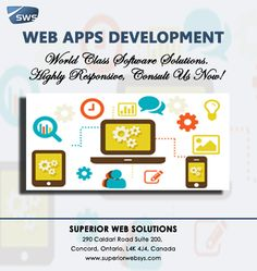 WEB APPS DEVELOPMENT :  Superior Web Solutions build successful online solutions like web development, Mobile App Development, Web Designing and Dedicated Server Hosting  in Toronto, Canada. Get a Quote Now at www.superiorwebsys.com