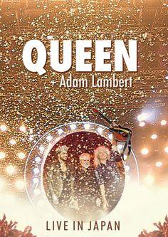 Queen + Adam Lambert - Live in Japan (2016)