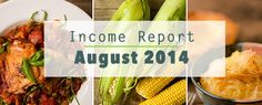 August 2014 Income Report – A Sweet Pea Chef