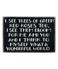 'I See Trees of Green' Box Sign