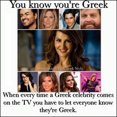 You know you're Greek when every time a Greek celebrity comes on the TV, you have to let everyone know they're Greek. Greek Memes, Funny Greek, Greek Quotes, Greek Sayings, Cold Jokes, Western Philosophy, Greek Culture, Greek Life, Everyone Knows
