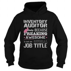 Awesome Inventory Auditor T Shirts, Hoodies. Get it here ==► https://www.sunfrog.com/Jobs/Awesome-Inventory-Auditor-Shirt-Black-Hoodie.html?41382