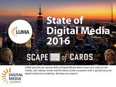 LUMA presents our annual State of Digital Media which covers our views on the market, the industry trends and the future of the ecosystem with a specific focus…