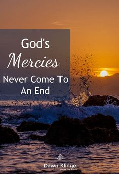 God's Mercies Never Come to An End