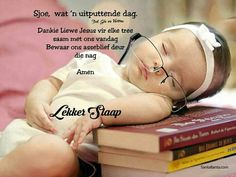 Goeie Nag, Special Quotes, Sleep Tight, Afrikaans, Good Night, Amen, Friendship, Personal Care, Messages