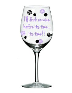1000 images about wine glasses on pinterest for Cute quotes for wine glasses