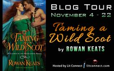 Angels With Attitude Book Reviews: Blog Tour Giveaway and Excerpt for Taming a Wild Scot by Rowan Keats