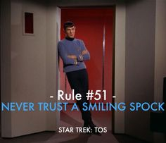 Never trust a smiling Spock