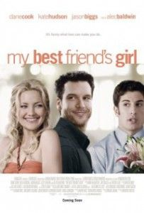 Best Romantic Comedy Movies - My Best Friend's Girl. Starring Kate Hudson, Dane Cook & Jason Biggs.