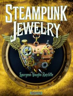 Steampunk Jewelry - http://steampunkvapemod.com/steampunk-jewelry/