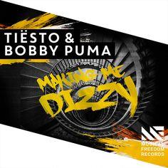 """""""Making Me Dizzy"""" by Tiësto Bobby Puma was added to my LA NOSCOPES playlist on Spotify"""