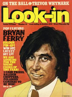 Look-in week ending 19 October Bryan Ferry Comics Uk, Old Comics, Milly And Molly, Latest Hits, Roxy Music, Music Magazines, Tv Times, Magazine Articles, My Childhood Memories
