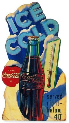 A Vintage Coca-Cola Thermometer Give Away! Love that Coke! Coca Cola Poster, Coca Cola Ad, Always Coca Cola, World Of Coca Cola, Coca Cola Bottles, Retro Ads, Vintage Advertisements, Vintage Ads, Vintage Posters