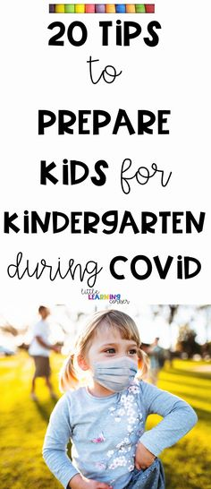 21 Tips to Prepare Kids for Kindergarten During Covid
