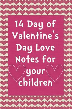 Free printable Valentine's Day love notes for your kids | Windy Pinwheel
