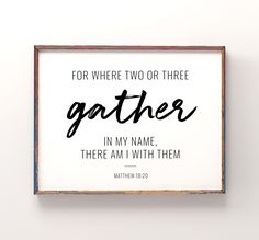 For Where Two or Three Gather Printable Art, Bible Verse Wall Art, Scripture Sign, Matthew 18 20, Christian Decor *INSTANT DOWNLOAD* Scripture Signs, Bible Verse Wall Art, Bible Verses, Printing Websites, Online Printing, Matthew 18 20, Website Menu, Printable Art, Printables